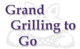 Grand Grilling to Go  |  Muncie Catering  |  Muncie Caterers